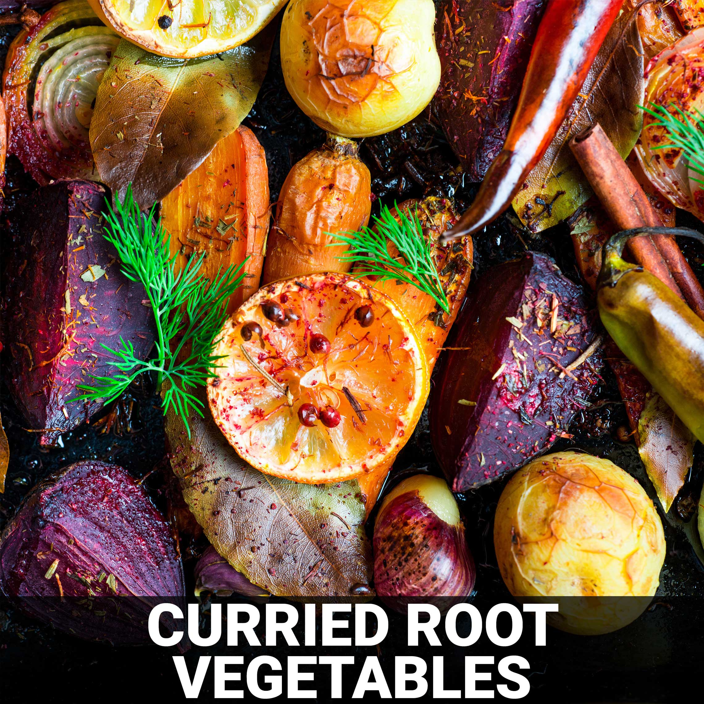 Curried Root Vegetables Recipe - Foods Alive