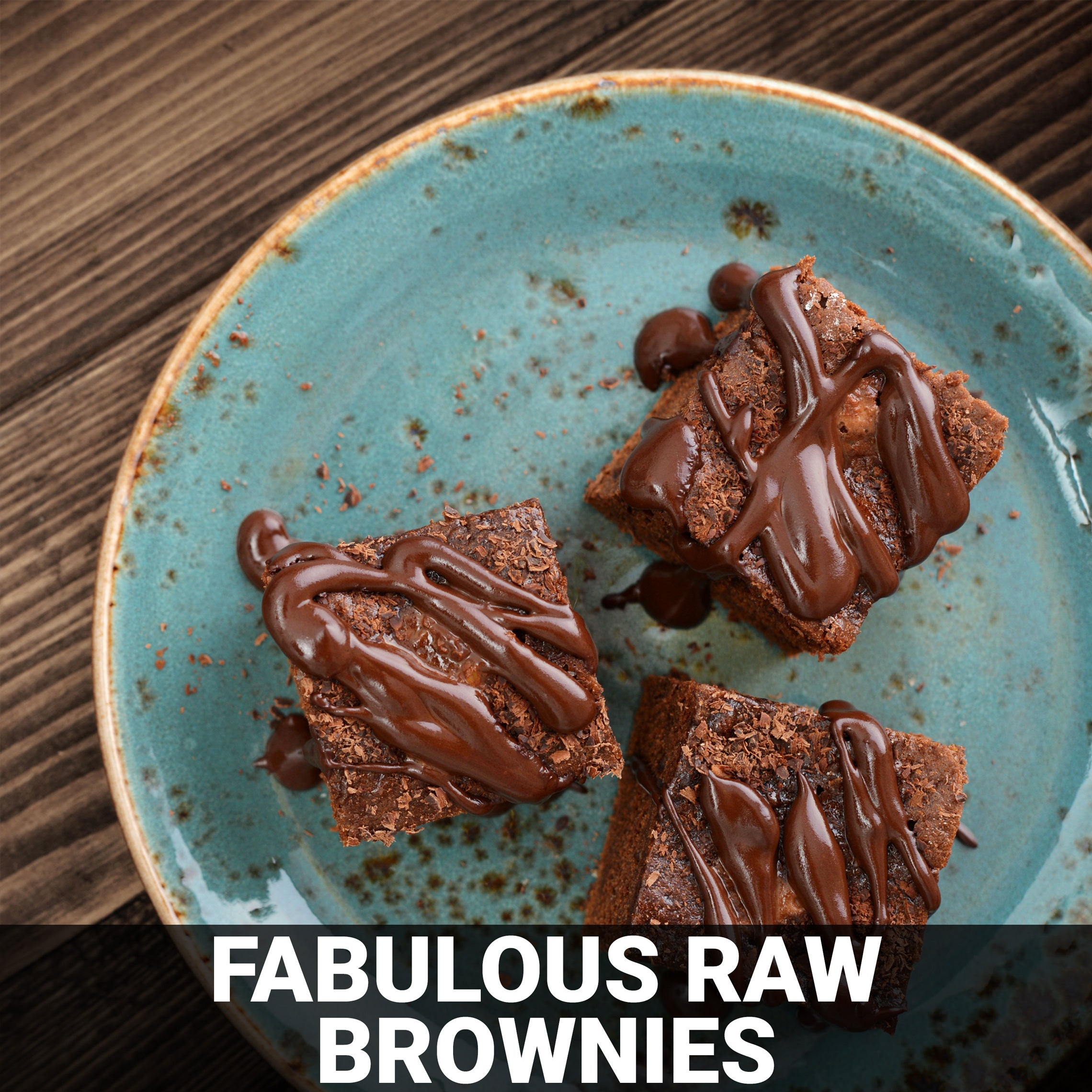 Fabulous Raw Brownies Recipe - Foods Alive