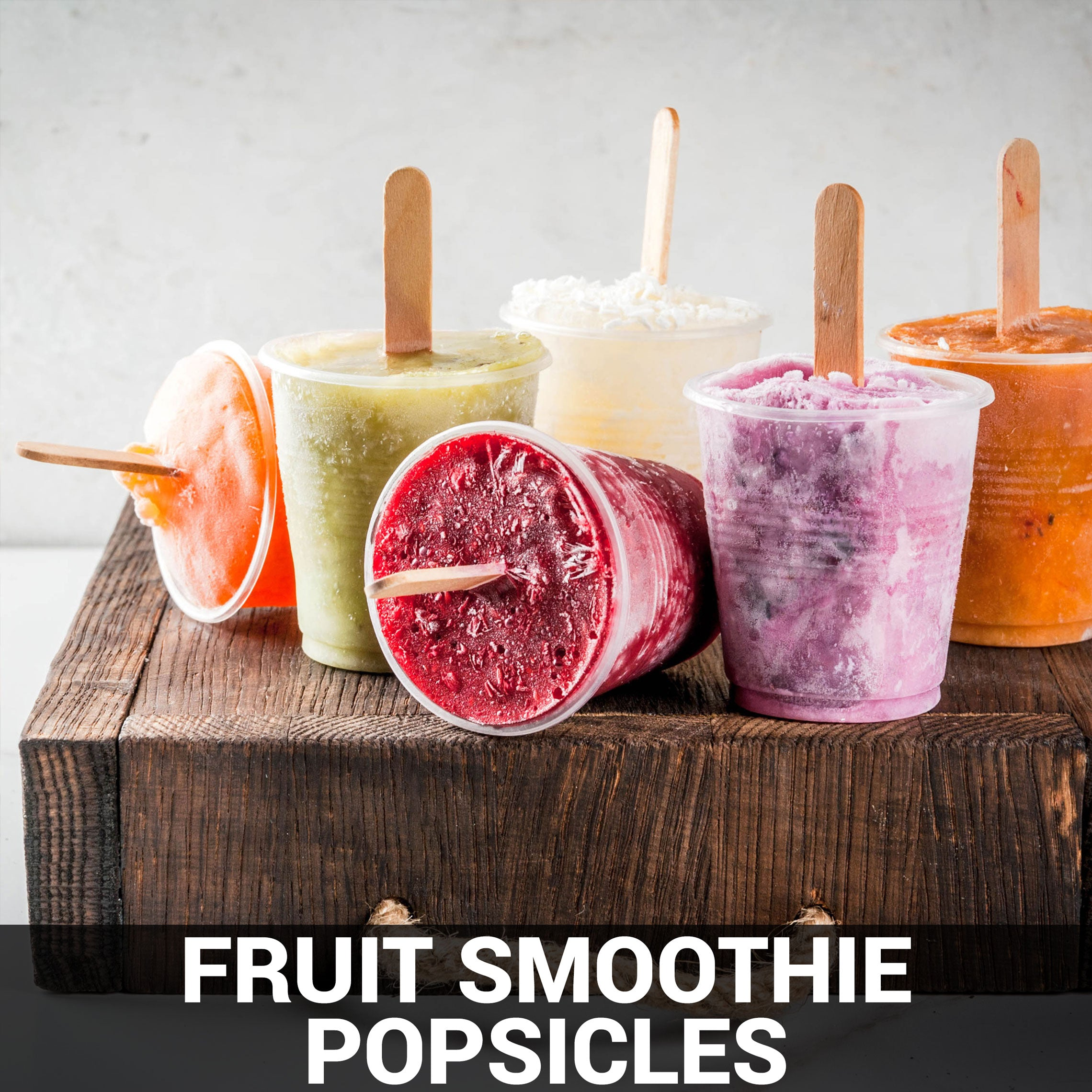 Fruit Smoothie Popsicles Recipe - Foods Alive