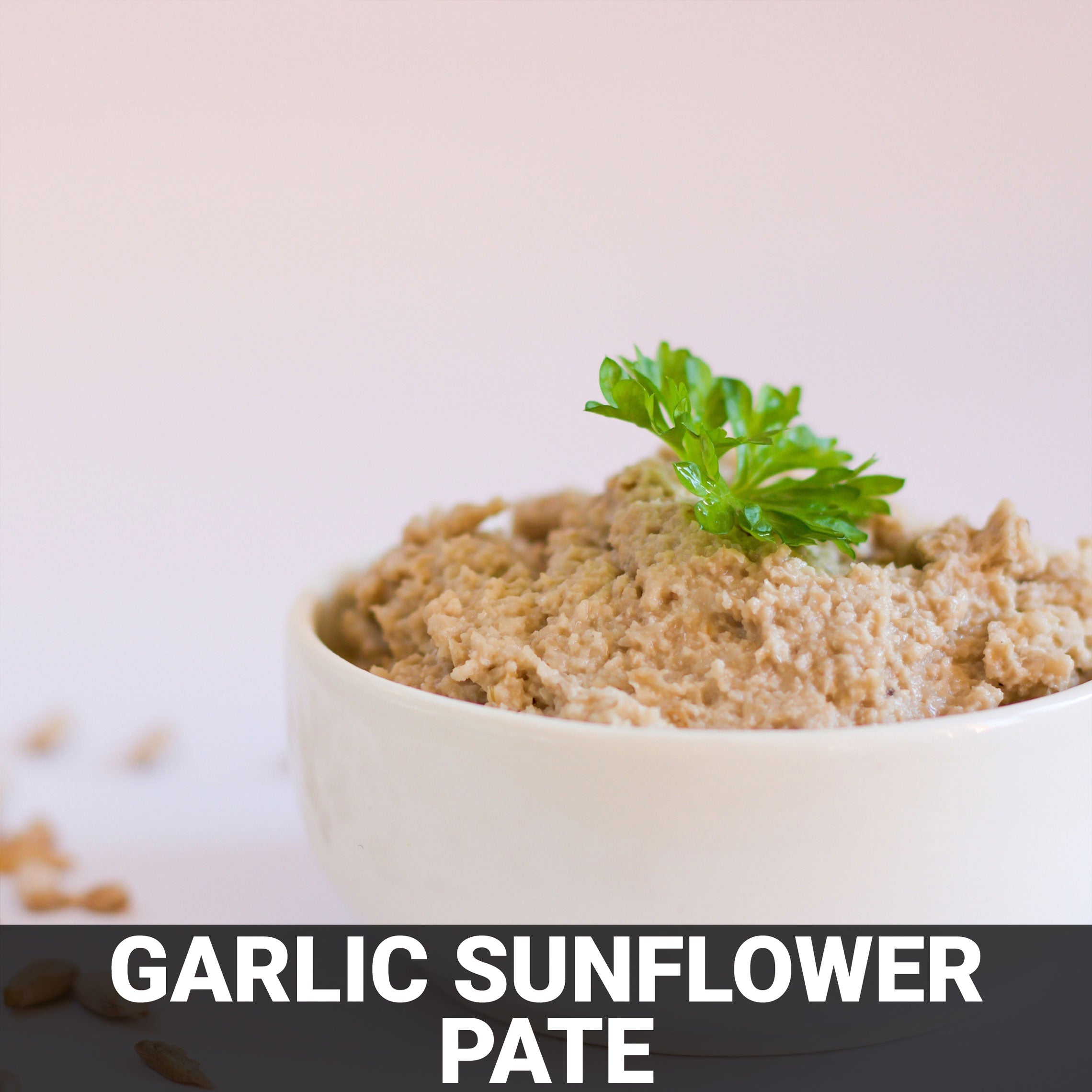 Garlic Sunflower Pâté Recipe - Foods Alive