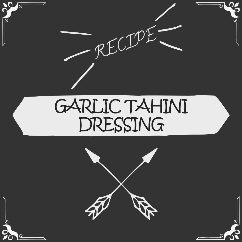 Garlic Tahini Dressing Recipe - Foods Alive