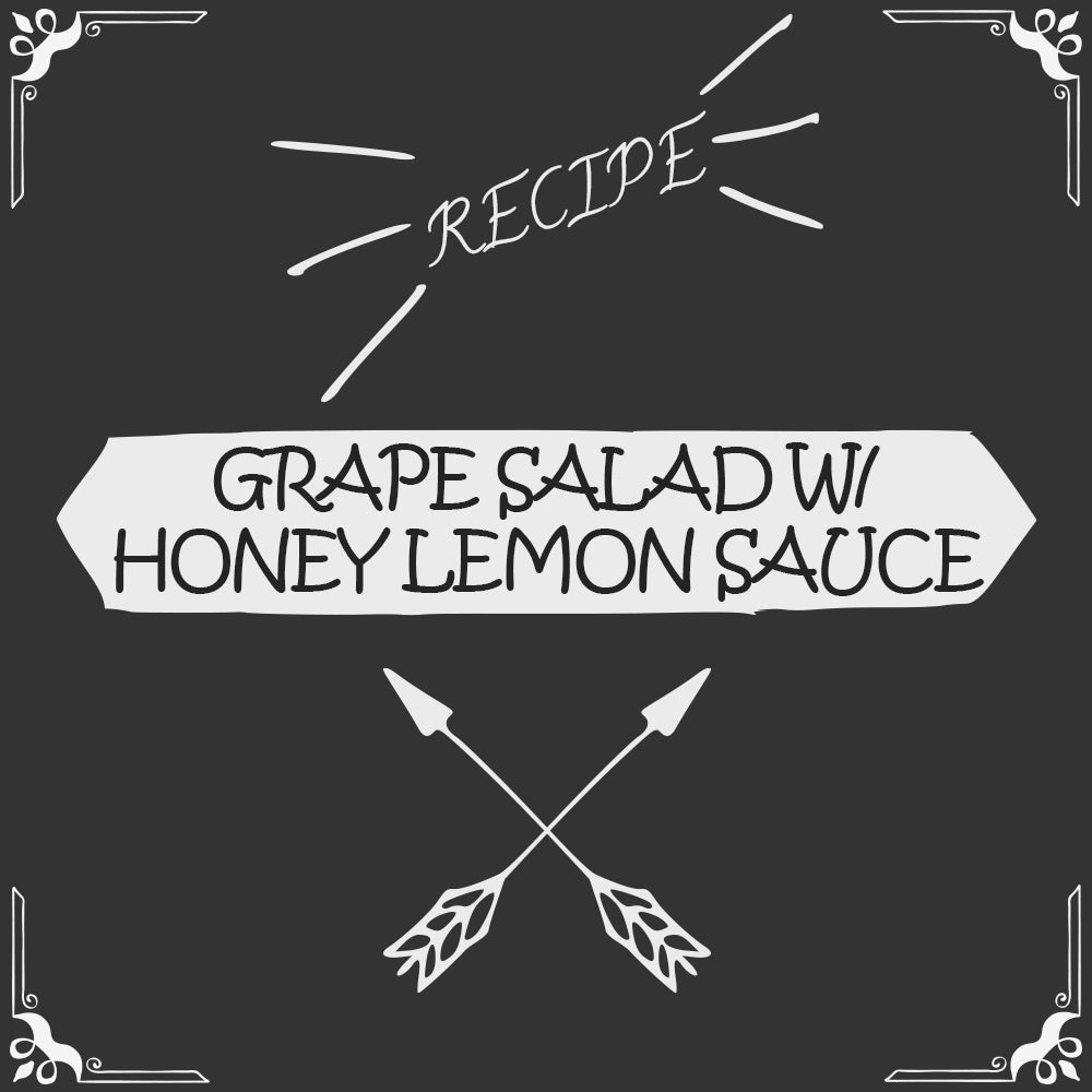 Grape Salad with Honey Lemon Sauce Recipe - Foods Alive