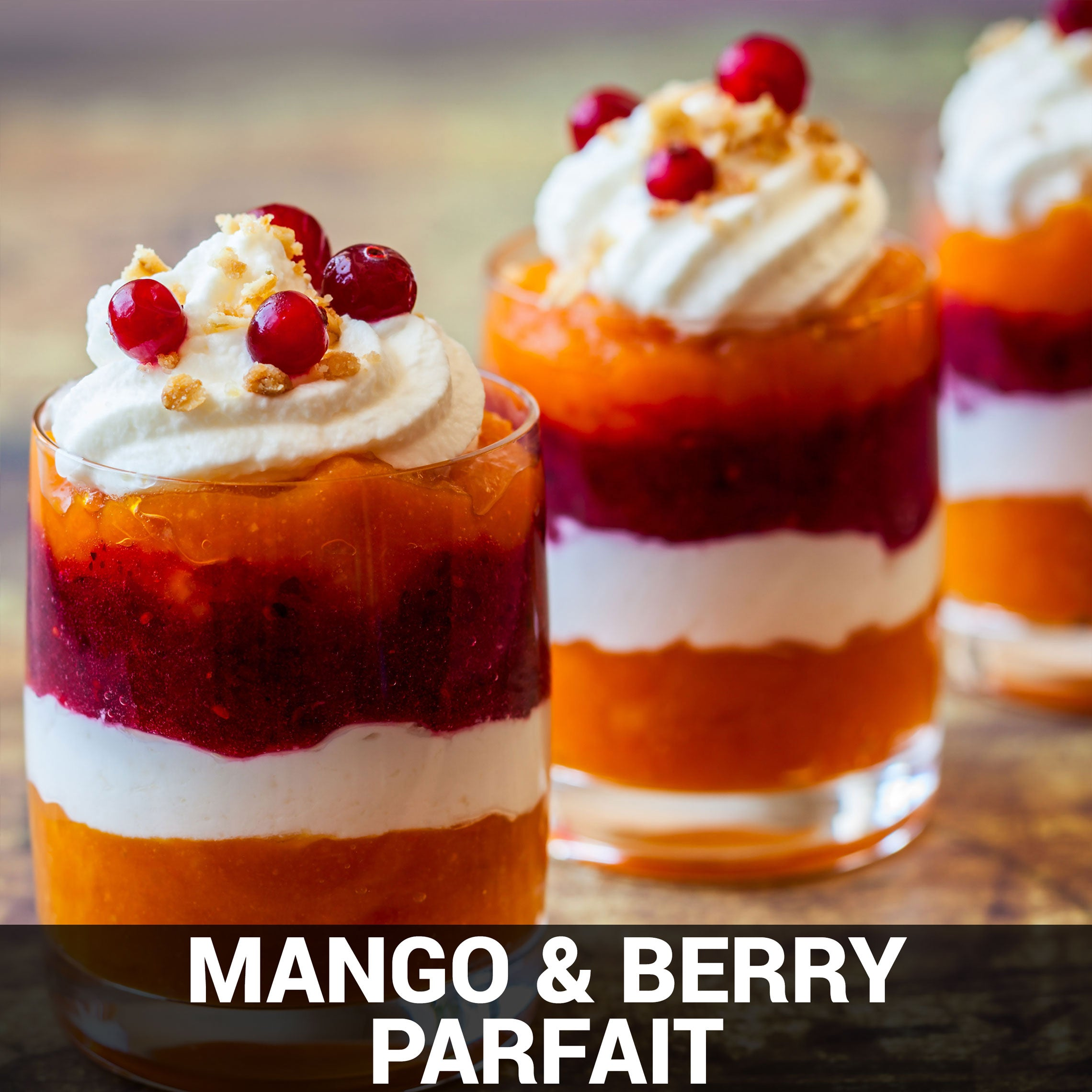 Mango and Berry Parfait Recipe - Foods Alive