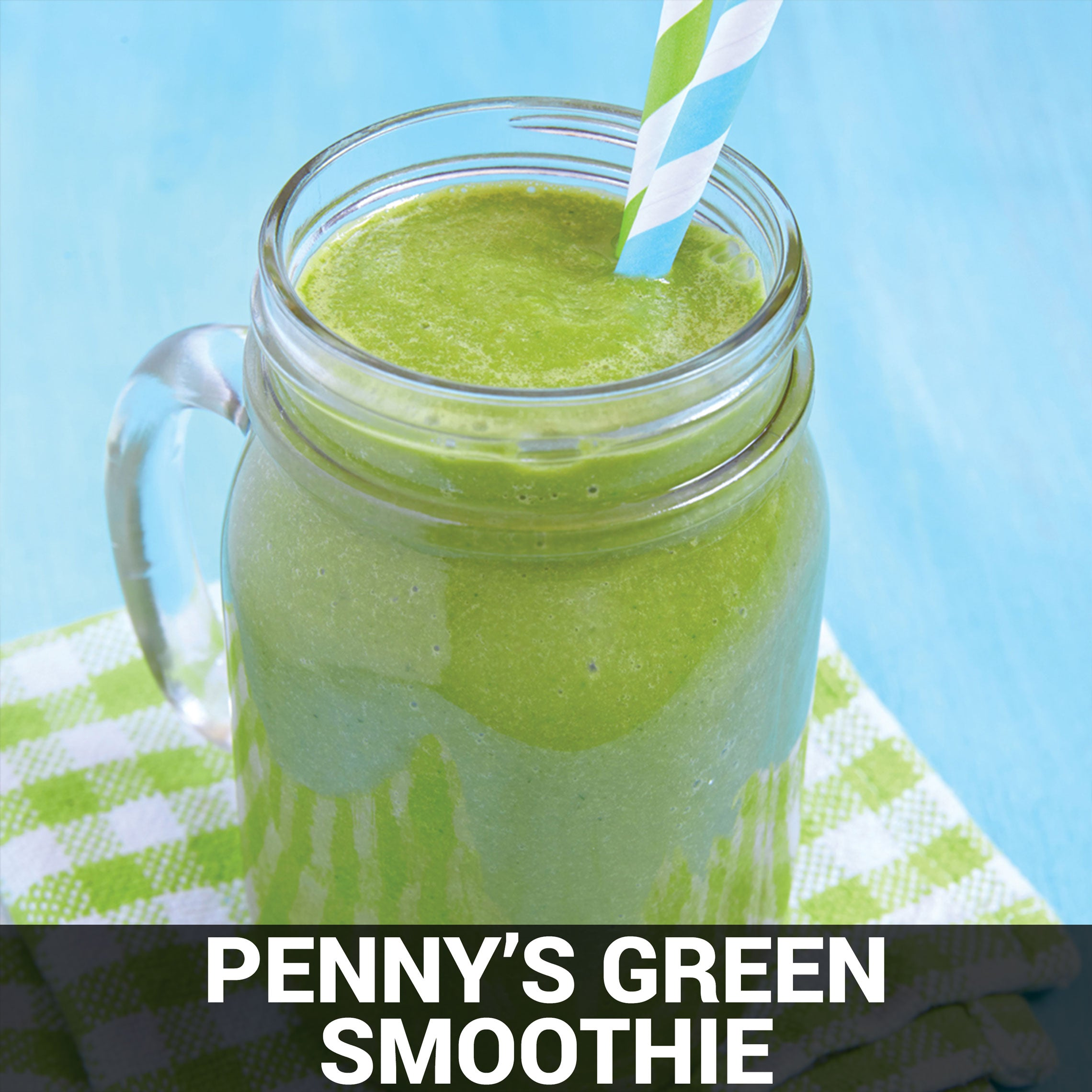 Penny's Green Smoothie Recipe - Foods Alive