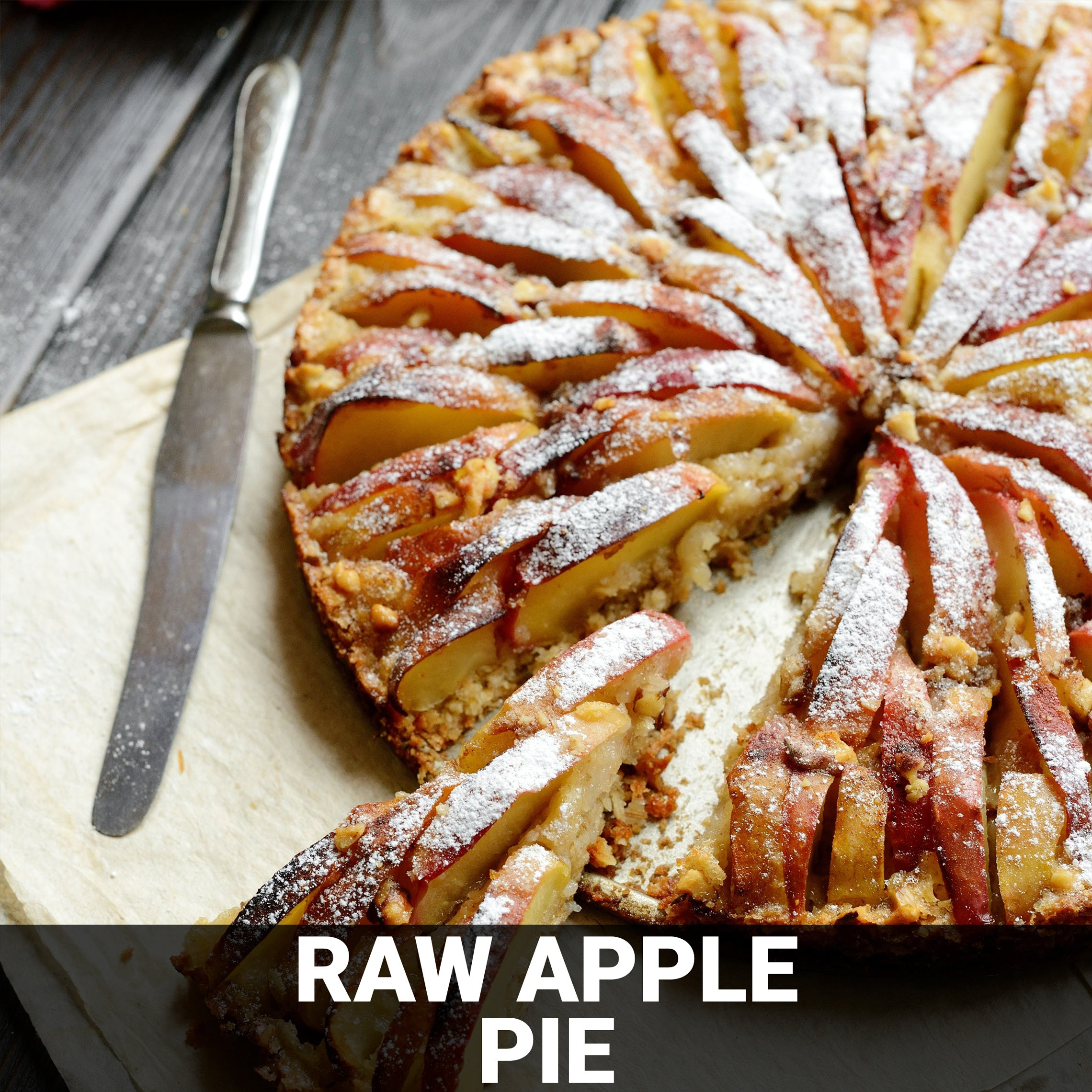 Raw Apple Pie Recipe - Foods Alive