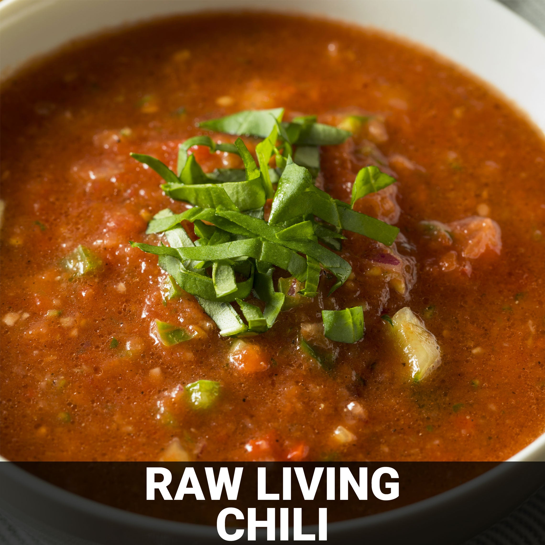 Raw Living Chili Recipe - Foods Alive