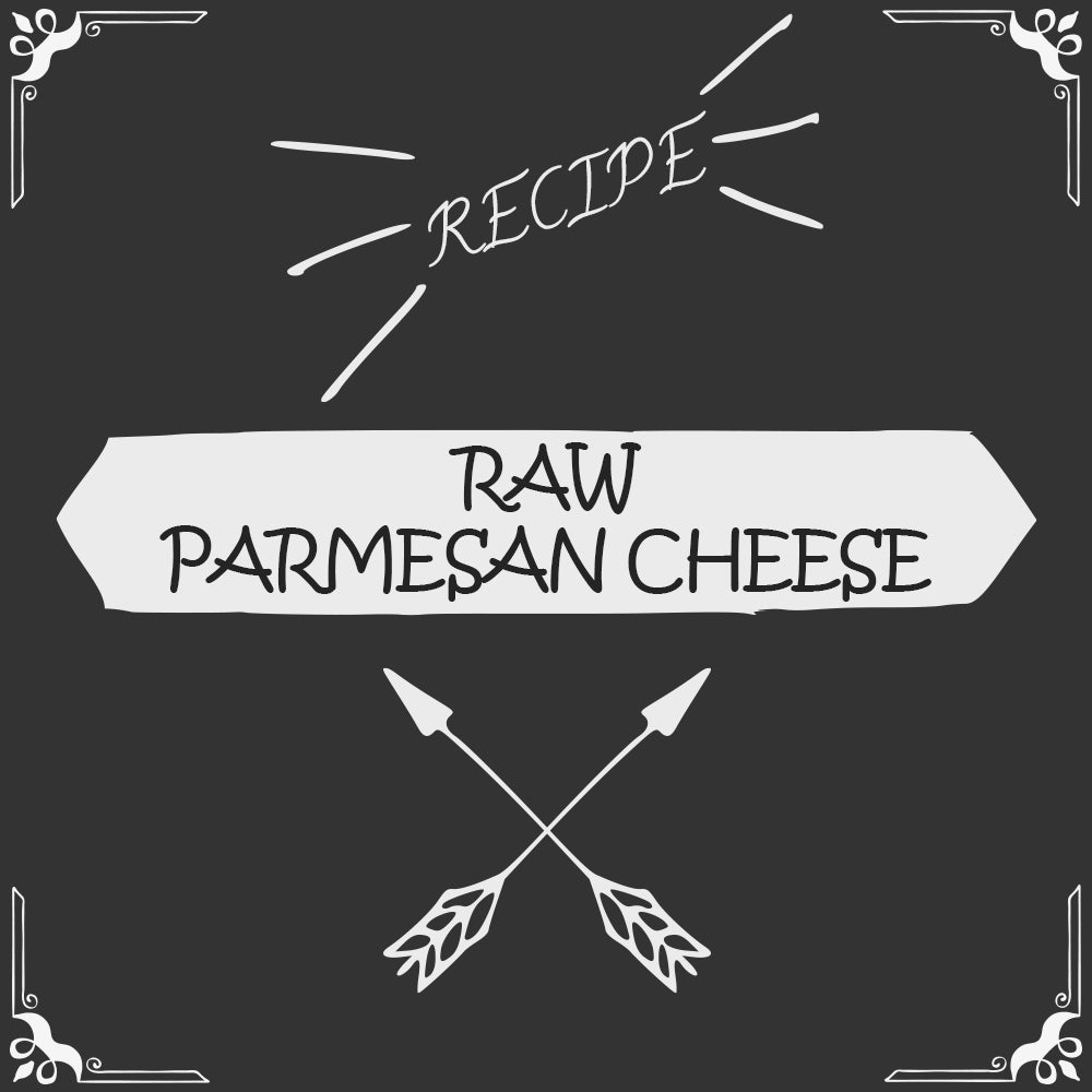 Raw Parmesan Cheese Recipe - Foods Alive