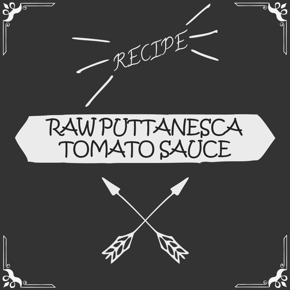 Raw Puttanesca Tomato Sauce Recipe - Foods Alive