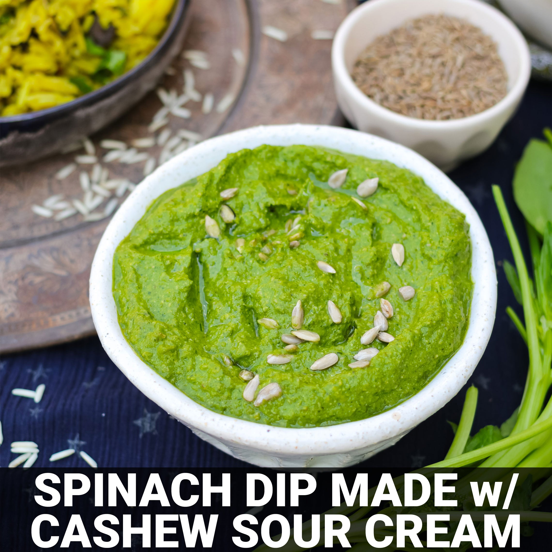 Spinach Dip Made with Cashew Sour Cream Recipe - Foods Alive