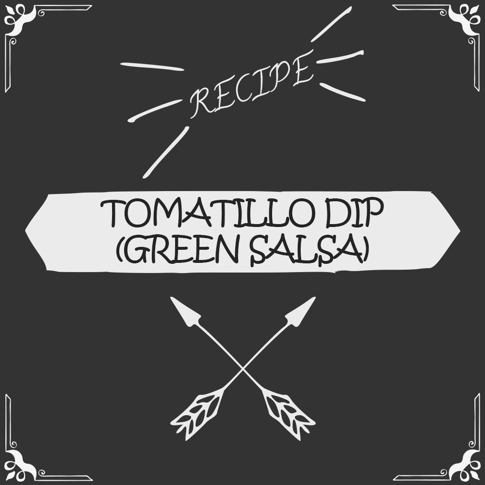 Tomatillo Dip (Green Salsa) Recipe - Foods Alive