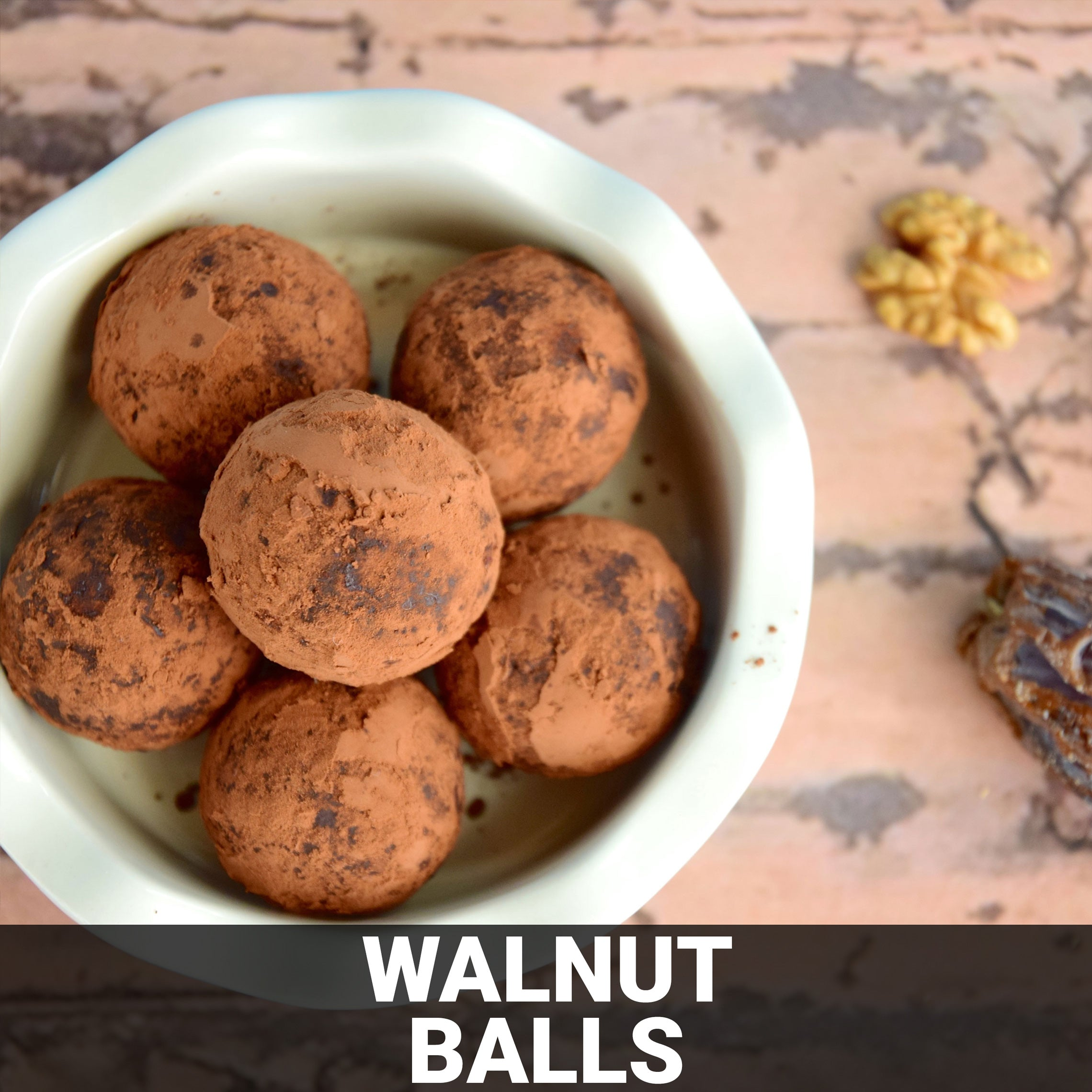 Walnut Balls Recipe - Foods Alive