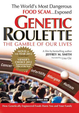 Genetic Roulette Documentary - Foods Alive