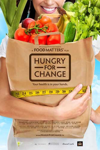 Hungry for Change Documentary - Foods Alive