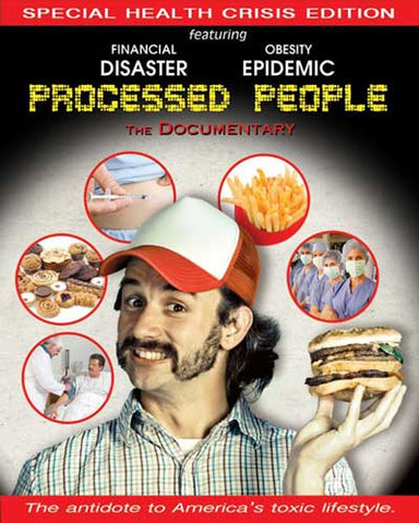 Processed People Documentary - Foods Alive