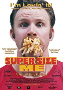 Super Size Me Documentary - Foods Alive