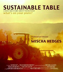 Sustainable Table Documentary - Foods Alive