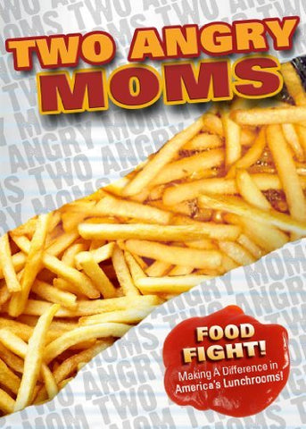 Two Angry Moms Documentary - Foods Alive