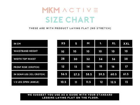 MKM ACTIVE SIZE CHART LUXE LEGGINGS