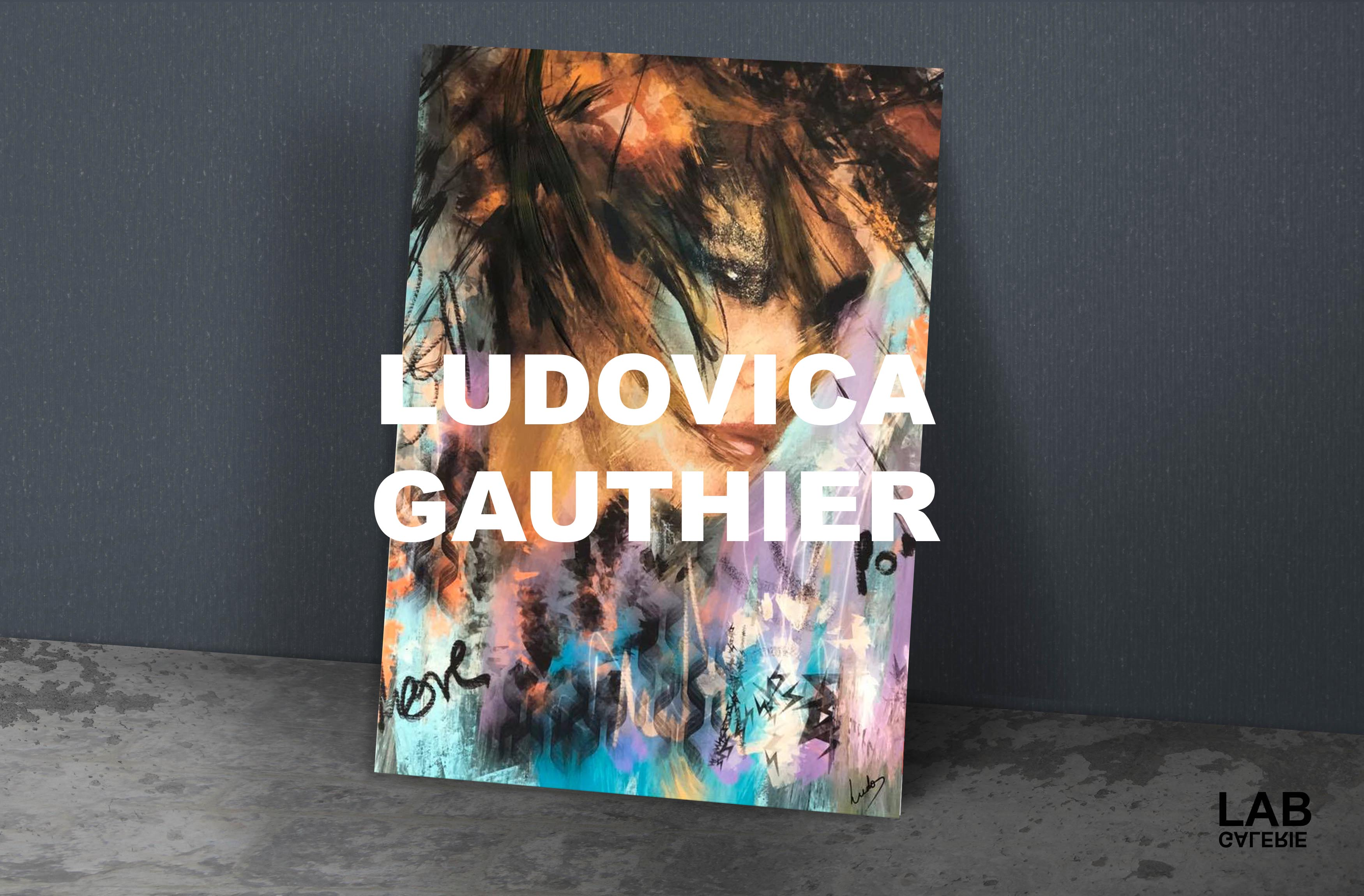 LUDOVICA GAUTHIER - LUDOART - ART GALLERY - GALERIE - LAB - ESTRIMONT