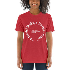 """A tourist looks, a traveler lives!"" Short sleeve t-shirt"