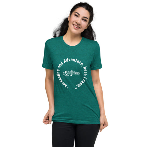 """Adrenaline and Adventure, here I come."" Short sleeve t-shirt"