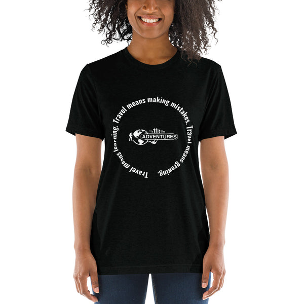 Travel means learning. Travel means making mistakes. Travel means growing. Short sleeve t-shirt