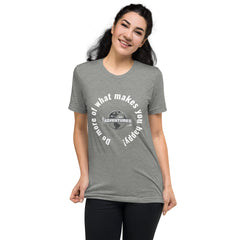 Do more of what makes you happy! Short sleeve t-shirt