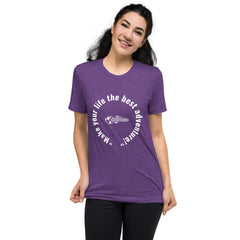 """Make your life the best adventure!"" Short sleeve t-shirt"