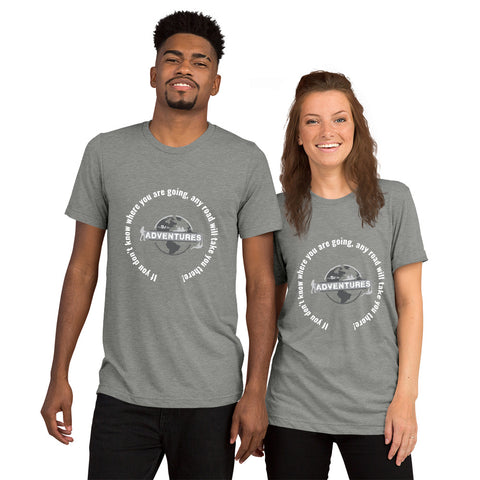 If you don't know where you are going, any road will take you there! sleeve t-shirt