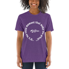 """It's the little moment that make life great!"" Short sleeve t-shirt"