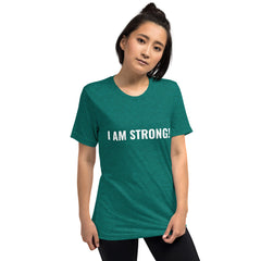 I AM STRONG! Short sleeve t-shirt