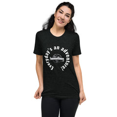 Everyday's an adventure! Short sleeve t-shirt