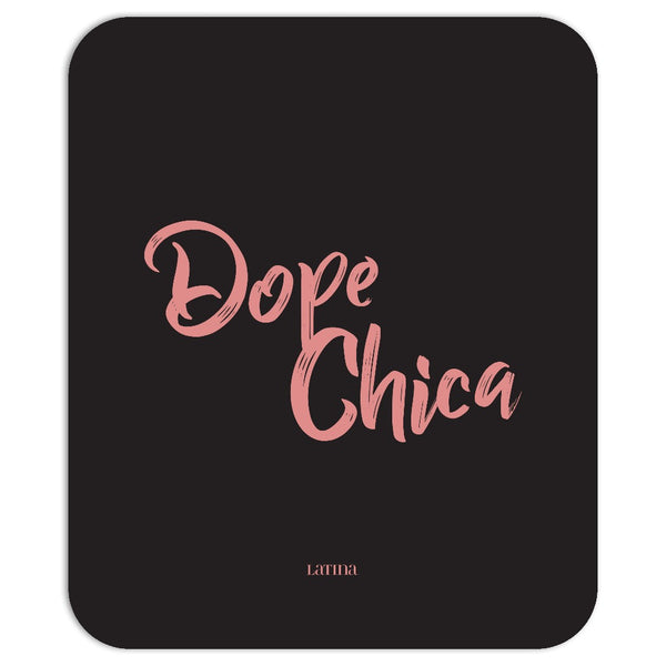 Dope Chica Mousepad