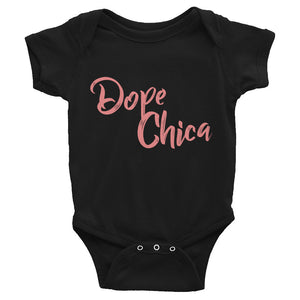 Dope Chica Pink Text Infant Onesie