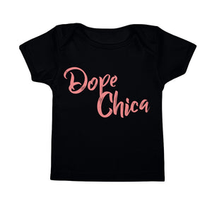 Dope Chica Infant Tee