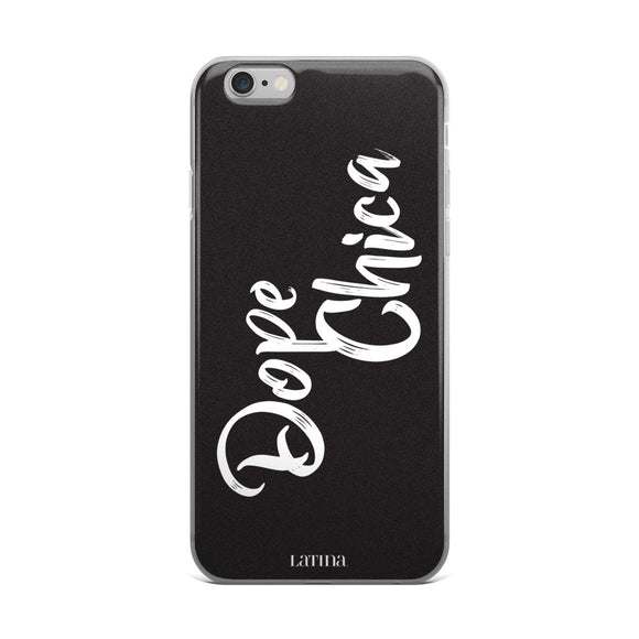 Dope Chica iPhone 6/6s, 6/6s Plus Case