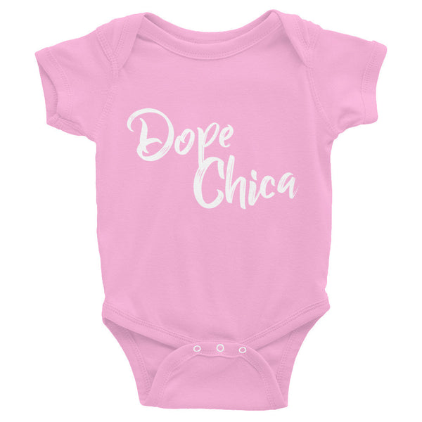 Dope Chica Infant Onesie