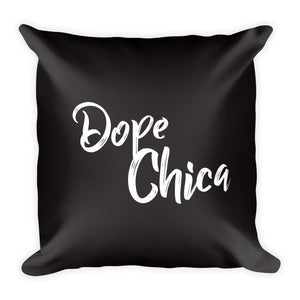 Dope Chica Square Pillow in Black