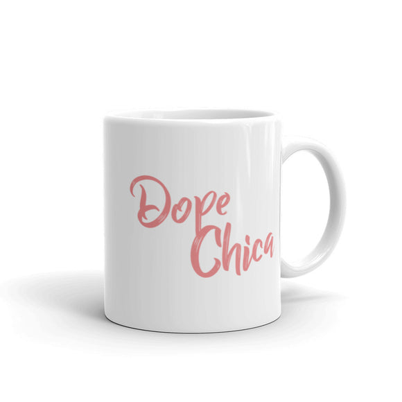 Dope Chica in Pink Mug