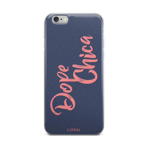 Dope Chica in Pink iPhone 6/6s, 6/6s Plus Case