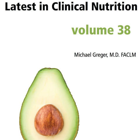 Latest in Clinical Nutrition - Volume 38 [Digital Download]