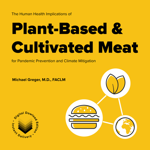 The Human Health Implications of Plant-Based and Cultivated Meat for Pandemic Prevention and Climate Mitigation