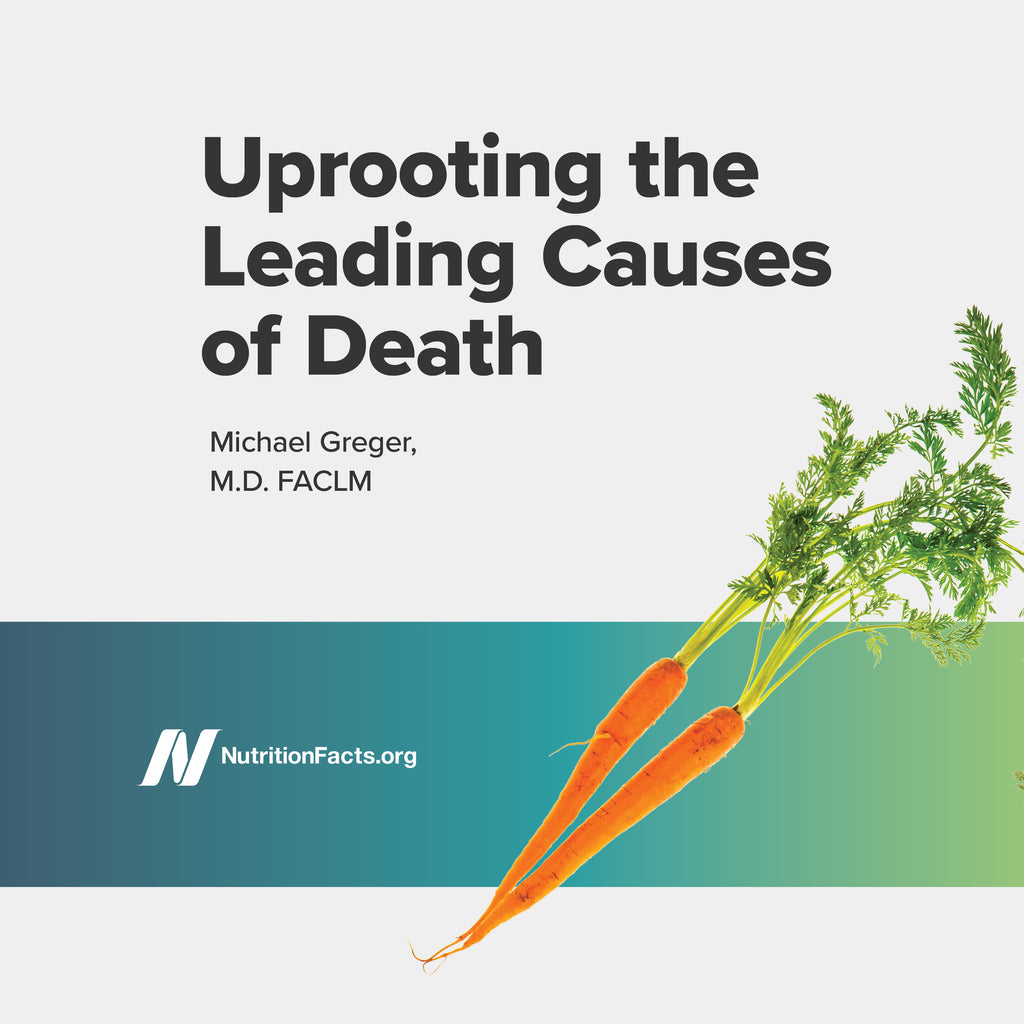 Uprooting the Leading Causes of Death [Digital Download]