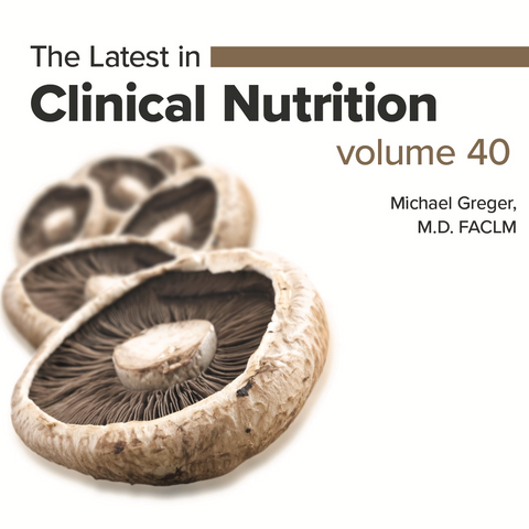 Latest in Clinical Nutrition - Volume 40 [Digital Download]