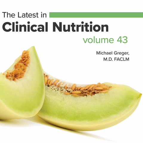 Latest in Clinical Nutrition - Volume 43 [Digital Download]
