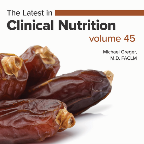 Latest in Clinical Nutrition - Volume 45 [Digital Download]