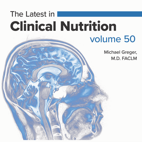 Latest in Clinical Nutrition - Volume 50 [Digital Download]