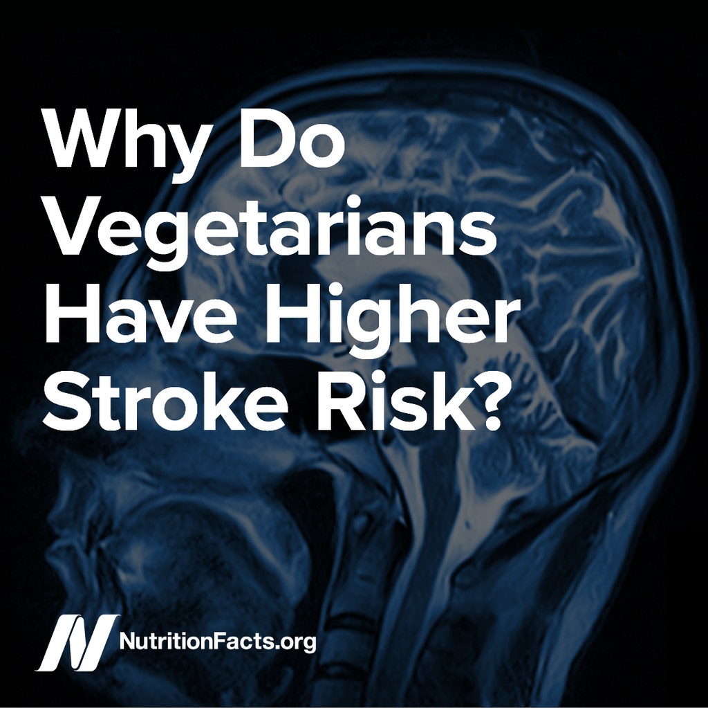 Why Do Vegetarians Have Higher Stroke Risk? [Digital Download]