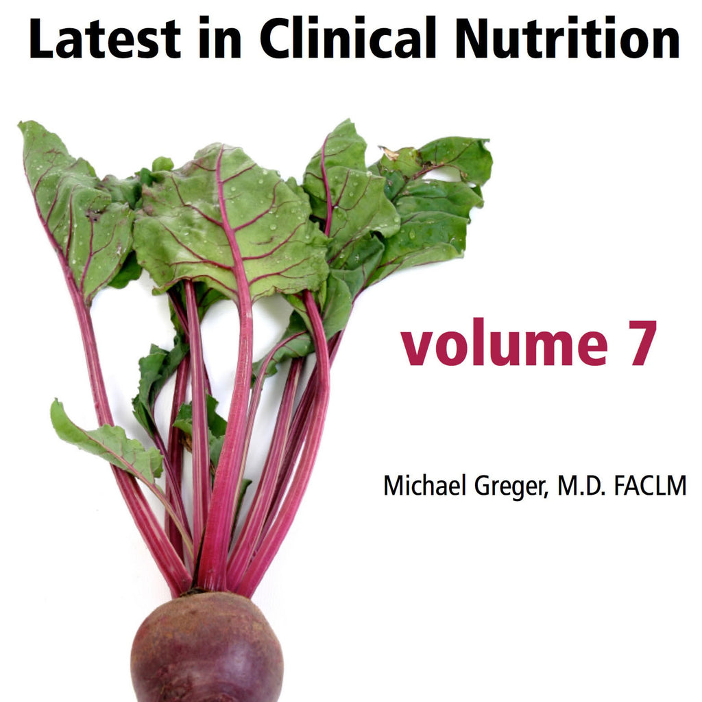 Latest in Clinical Nutrition - Volume 7 [Digital Download]