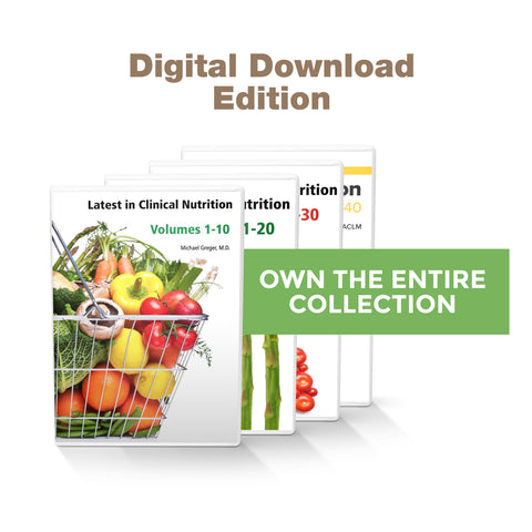 Complete Latest in Clinical Nutrition - Volumes 1-40 [Digital Download]